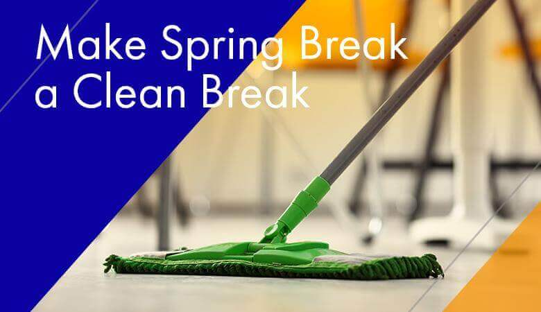 Make Spring Break a Clean Break
