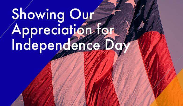 Showing Our Appreciation for Independence Day